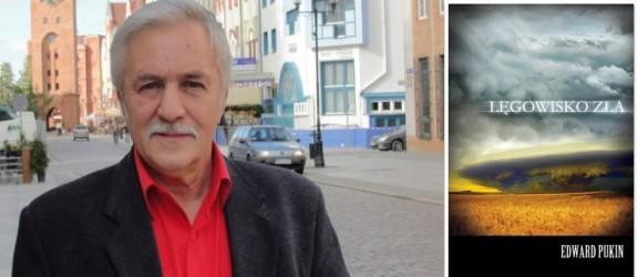 Spotkanie z autorem Kanalii i Lęgowiska zła - Edwardem Pukinem