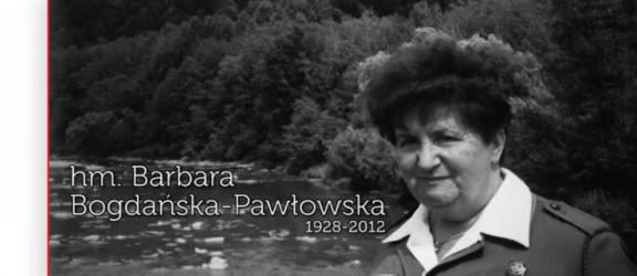 Druhna Barbara Bogdańska-Pawłowska odeszła na Wieczną Wartę