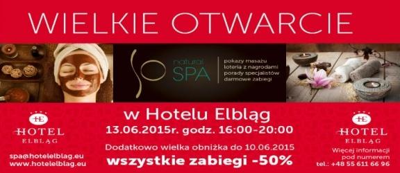 Dzień otwarty w So Natural SPA w hotelu Elbląg