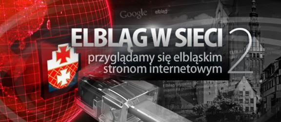 Elbląg w sieci. Testujemy strony www, które regularnie czytają elblążanie. Część 2 -info.elblag.pl