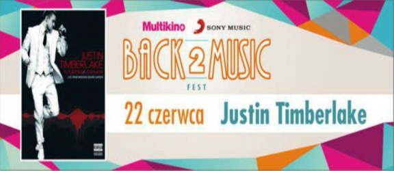 Justin Timberlake 22 czerwca w ramach Back2Music Fest w Multikinie!