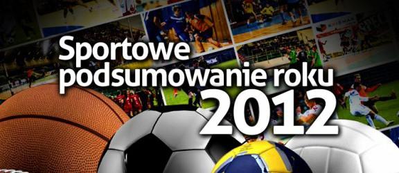 Sportowe podsumowanie roku 2012: Część I - Elbląskie drużyny