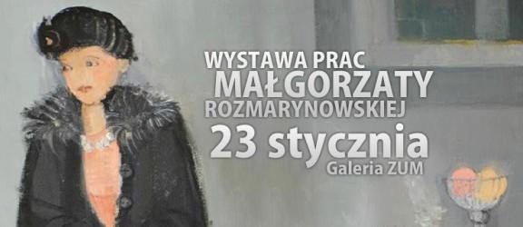 Momenty z życia ludzi i przedmiotów w malarstwie Małgorzaty Rozmarynowskiej