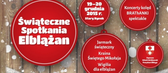Świąteczne Spotkania Elblążan - Przyjdź i poczuj magię nadchodzących Świąt!