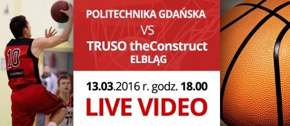 LIVE VIDEO: Politechnika Gdańska vs. Truso theConstruct Elbląg