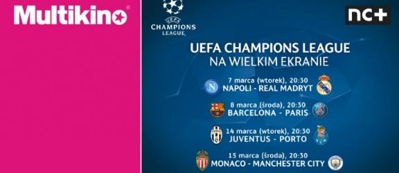 Liga Mistrzów UEFA na wielkim ekranie ponownie w Multikinie!