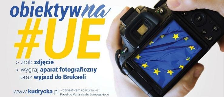 """Konkurs fotograficzny """"obiektyw(na)#UE"""""""