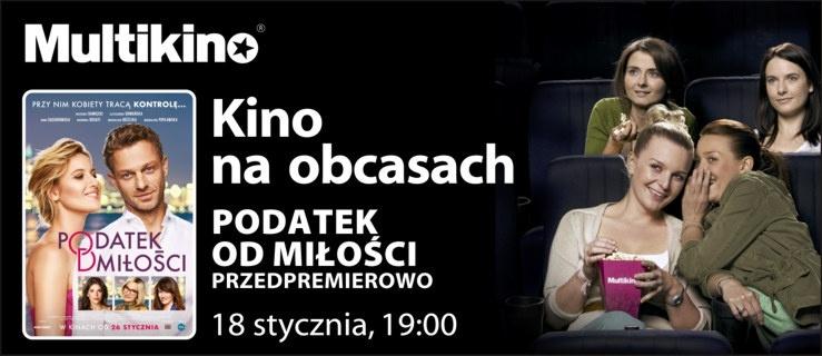 """""""Podatek od miłości"""" przedpremierowo 18 stycznia w ramach cyklu  """"Kino na Obcasach"""""""