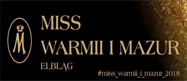 Casting do I edycji wyborów Miss Warmii i Mazur 2018