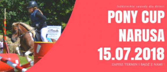 Drugie zawody z cyklu PONY CUP 2018 w Narusie już w tę niedzielę!