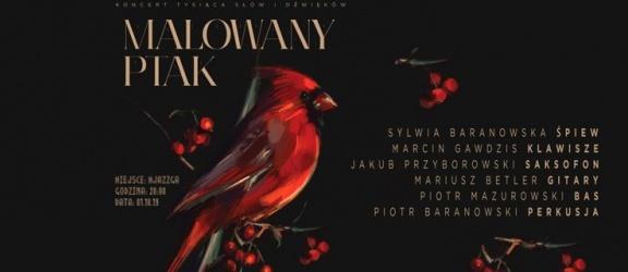 Malowany Ptak. Koncert Sylwii Baranowskiej z zespołem