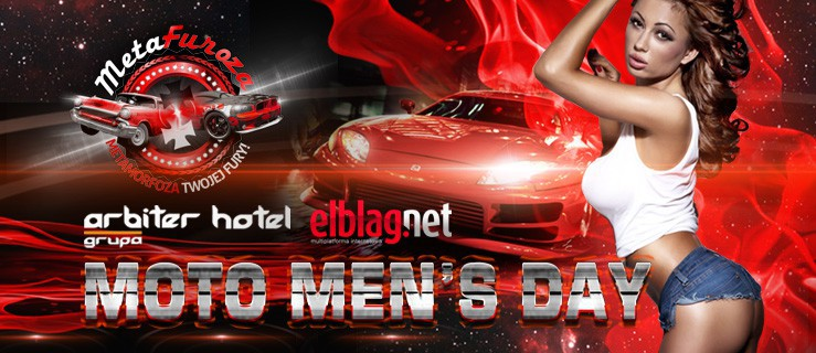 Finał METAFUROZY - Moto Men's Day - 22.06 Hotel Arbiter !!!