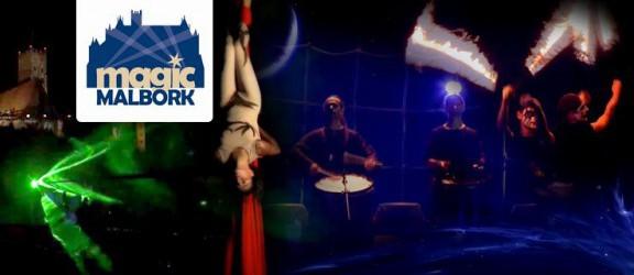 Magic Malbork - jedyne takie show w Polsce już 11 sierpnia!