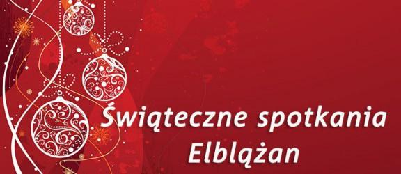 Zobacz szczegółowy program Świątecznych Spotkań Elblążan